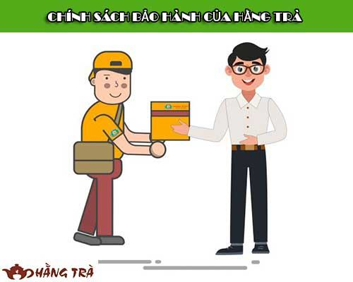 Chính sách bảo hành của hằng trà